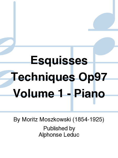 Esquisses Techniques Op97 Volume 1 - Piano