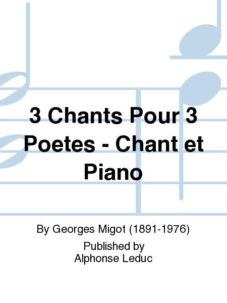 3 Chants Pour 3 Poetes - Chant et Piano
