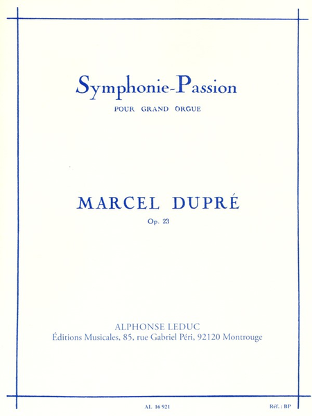 Symphonie Passion Op23 - Orgue
