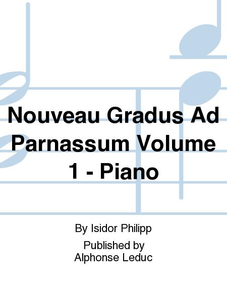 Nouveau Gradus Ad Parnassum Volume 1 - Piano