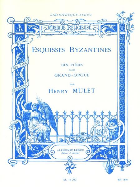 Esquisses Byzantines - 10 Pieces Orgue
