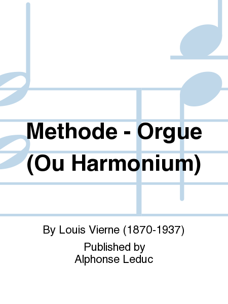 Methode - Orgue (Ou Harmonium)