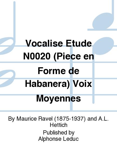 Vocalise Etude No.20 (Piece en Forme de Habanera) Voix Moyennes