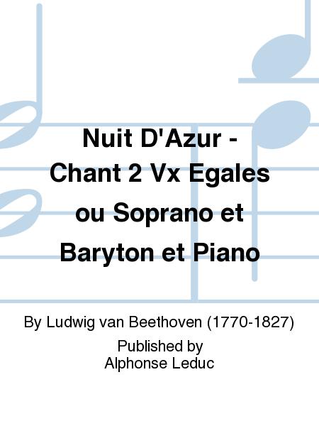 Nuit D'Azur - Chant 2 Vx Egales ou Soprano et Baryton et Piano