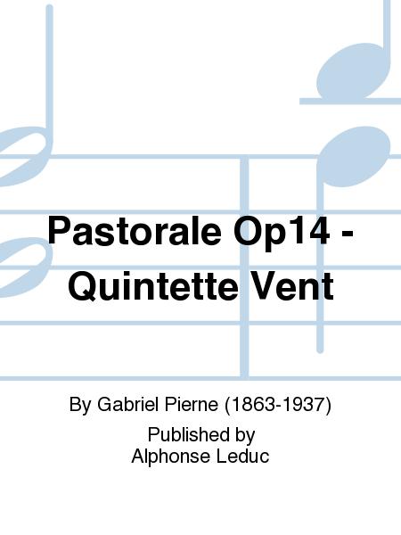 Pastorale Op14 - Quintette Vent