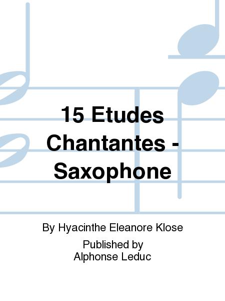 15 Etudes Chantantes - Saxophone