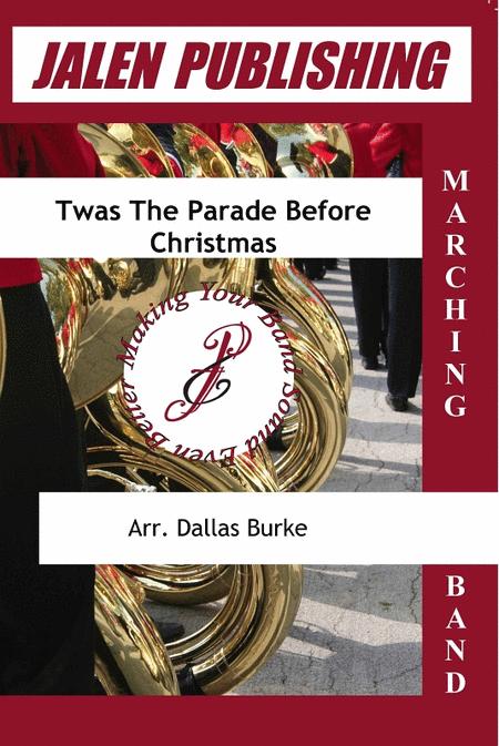 Twas The Parade Before Christmas