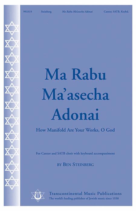 Ma Rabu Ma'asecha Adonai
