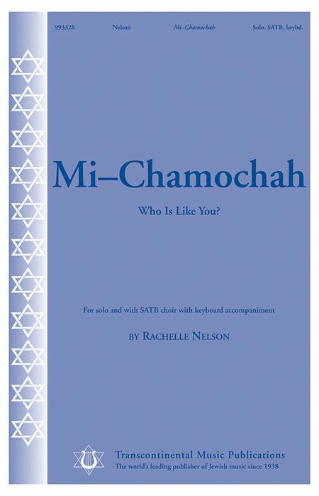 Mi-Chamochah (Who Is like You?)