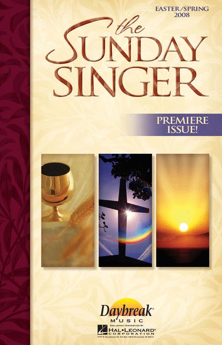 The Sunday Singer - Easter/Spring 2008