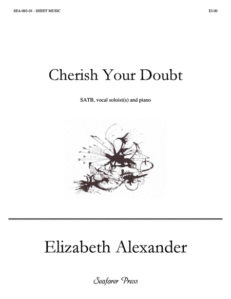 Cherish Your Doubt (SATB)
