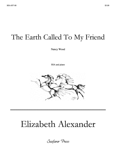 The Earth Called To My Friend