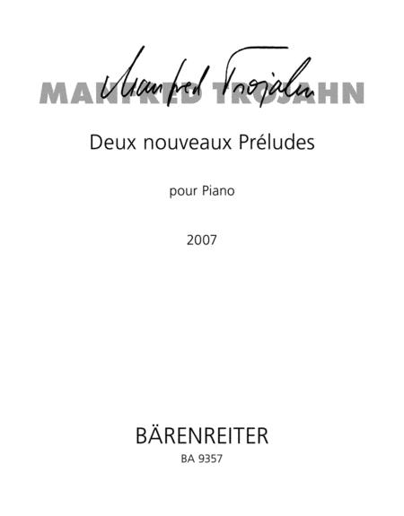 Deux nouveaux Preludes pour Piano