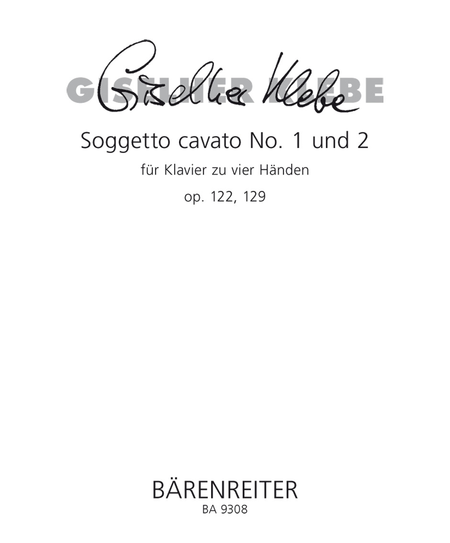 Soggetto cavato for Piano (four hands) No. 1,2 op. 122, 129