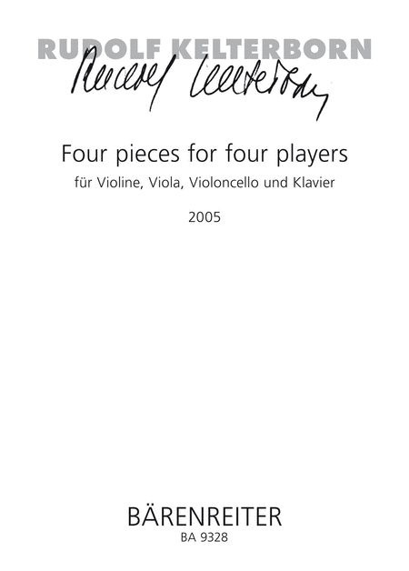 Four pieces for four players for Violin, Viola, Violoncello and Piano
