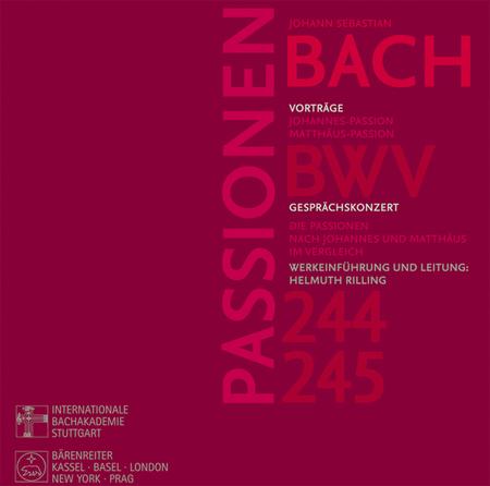 Bach, Johann Sebastian: Passionen nach Johannes und Matthaus, BWV 244, BWV 245