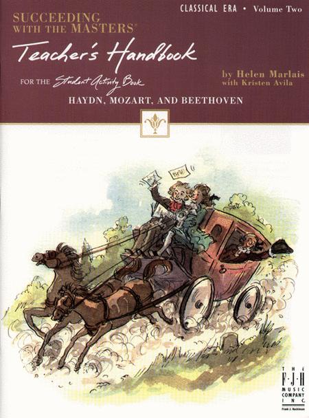 Succeeding with the Masters!, Teacher's Handbook, Classical Era, Volume Two