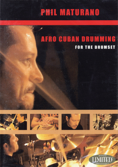 Phil Maturano - Afro-Cuban Drumming for the Drumset