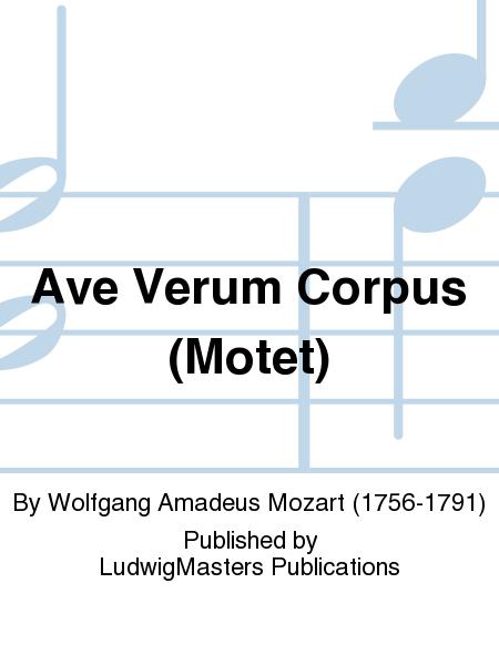 Ave Verum Corpus (Motet)
