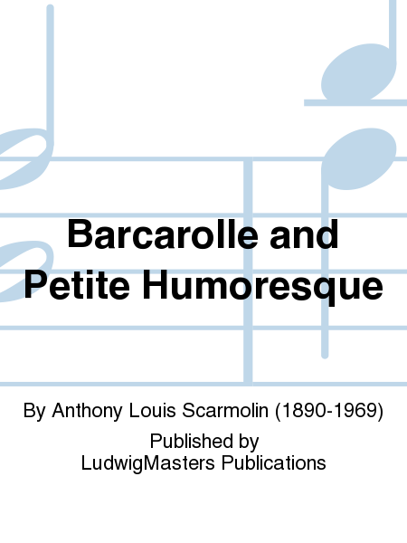 Barcarolle and Petite Humoresque