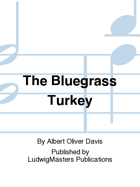 The Bluegrass Turkey