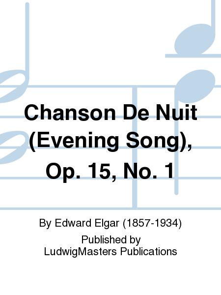 Chanson De Nuit (Evening Song), Op. 15, No. 1