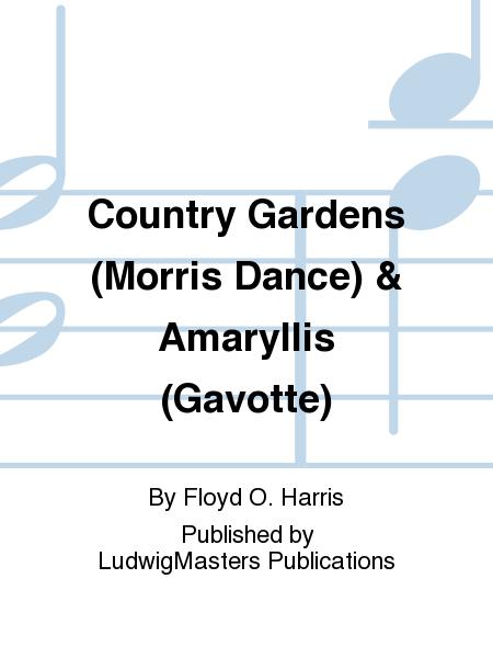 Country Gardens (Morris Dance) & Amaryllis (Gavotte)