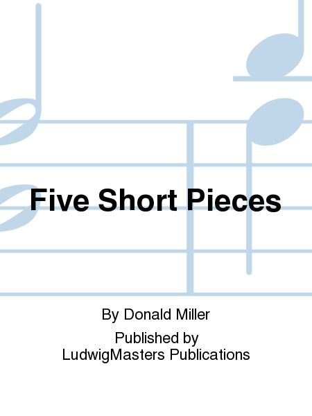 Five Short Pieces