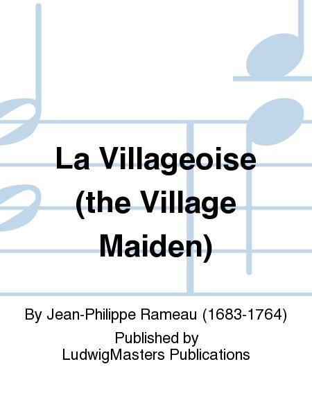 La Villageoise (the Village Maiden)