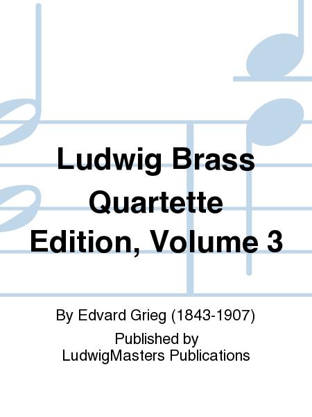 Ludwig Brass Quartette Edition, Volume 3