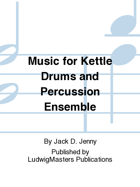Music for Kettle Drums and Percussion Ensemble