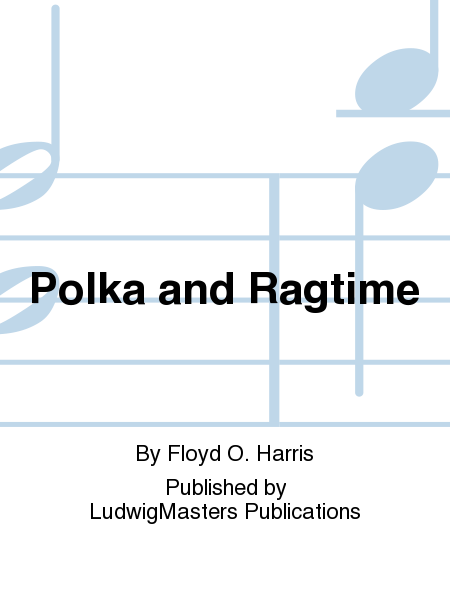 Polka and Ragtime