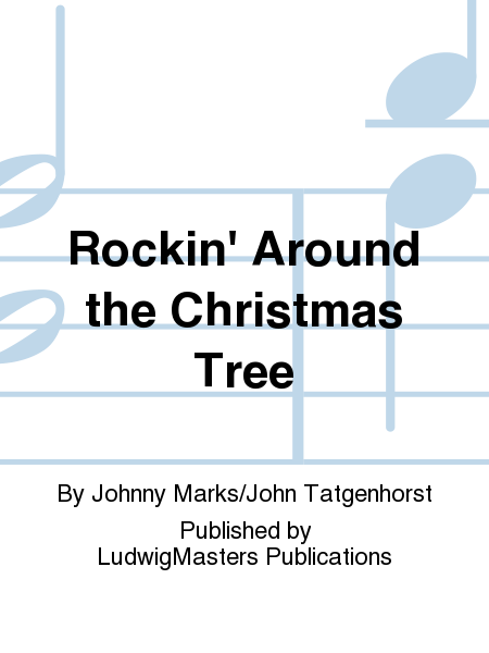 Rockin' Around the Christmas Tree