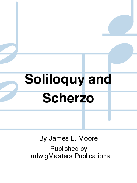 Soliloquy and Scherzo