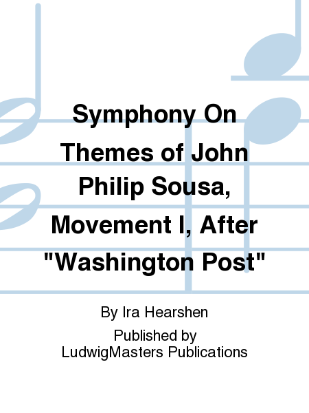 Symphony On Themes of John Philip Sousa, Movement I, After