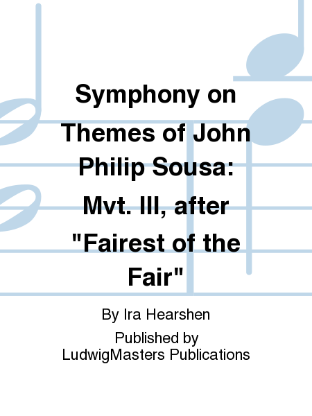Symphony on Themes of John Philip Sousa: Mvt. III, after