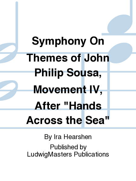 Symphony On Themes of John Philip Sousa, Movement IV, After