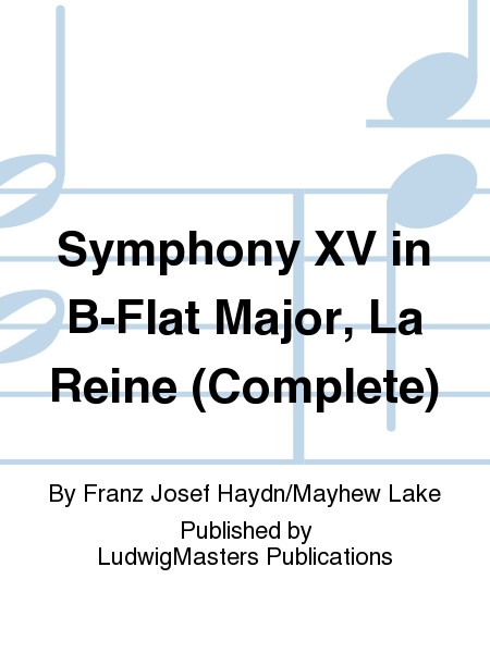 Symphony XV in B-Flat Major, La Reine (Complete)