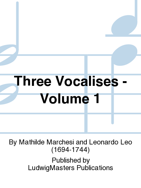 Three Vocalises - Volume 1