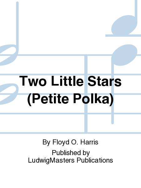 Two Little Stars (Petite Polka)