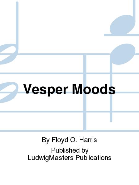 Vesper Moods