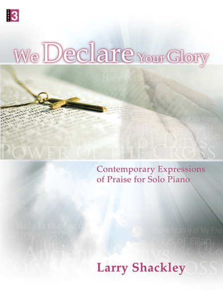 We Declare Your Glory