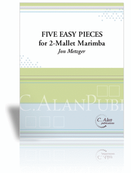Step-To-Step (Five Easy Pieces for 2-Mallet Marimba)