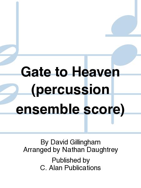Gate to Heaven (percussion ensemble score)