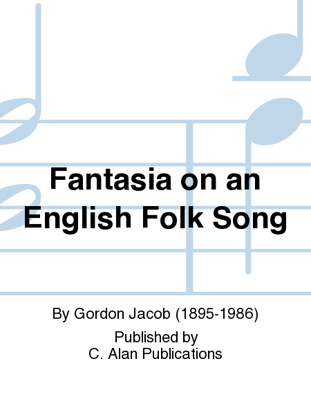 Fantasia on an English Folk Song