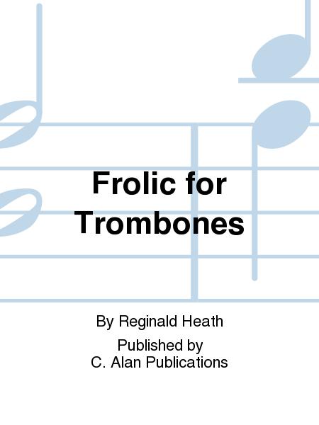 Frolic for Trombones