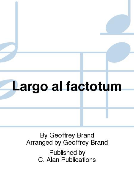 Largo al factotum
