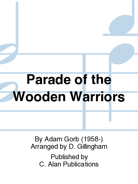 Parade of the Wooden Warriors