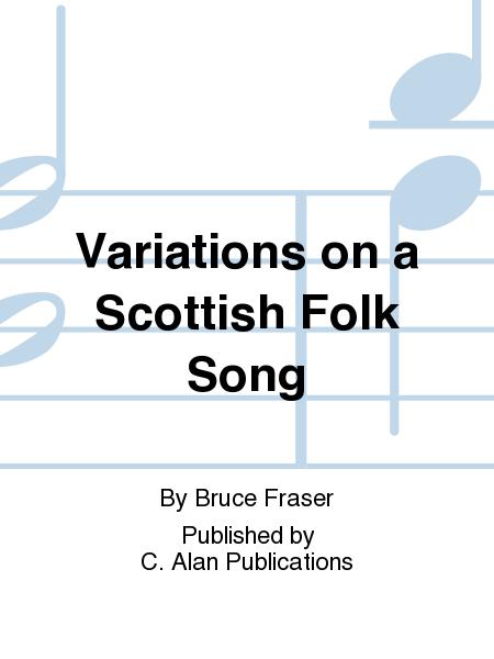 Variations on a Scottish Folk Song
