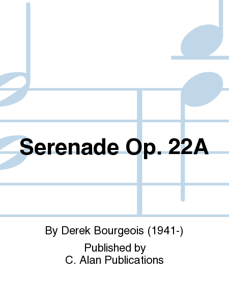 Serenade Op. 22A